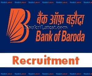 Bank of Baroda Job Vacancy Recruitment