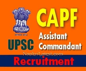UPSC CAPF Assistant Commandant Recruitment
