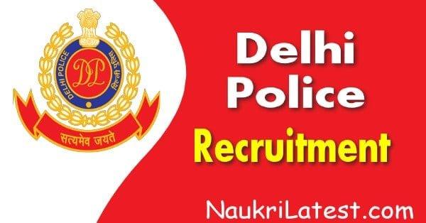 Delhi-Police-recruitment  Base Govt Job Online Form on